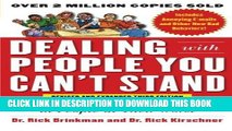 [New] Ebook Dealing with People You Can t Stand, Revised and Expanded Third Edition: How to Bring