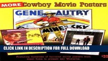 [New] Ebook More Cowboy Movie Posters (The Illustrated History of Movies Through Posters, Vol 6)