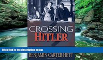 Books to Read  Crossing Hitler: The Man Who Put the Nazis on the Witness Stand  Best Seller Books