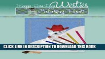 [New] Ebook Maggie Ross Dogs WESTIE Coloring Book: Wonderful Dog Art for You to Color (Maggie Ross