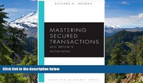 READ FULL  Mastering Secured Transactions (UCC Article 9), Second Edition (Carolina Aademic Press