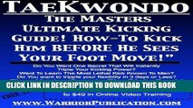 [New] Ebook Tae Kwondo ,  How To Do Tae Kwon Do ,  TKD ,  Grand Masters Ultimate Kicking Guide - How