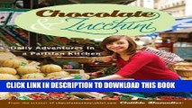 [PDF] Chocolate and Zucchini: Daily Adventures in a Parisian Kitchen Popular Online