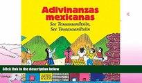 FREE PDF  Adivinanzas Mexicanas/ Mexican Riddles: See Tosaasaaniltsiin, See Tosaasaaniltsiin