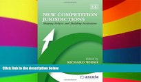 READ FULL  New Competition Jurisdictions: Shaping Policies and Building Institutions (ASCOLA