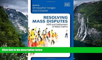 Full Online [PDF]  Resolving Mass Disputes: ADR and Settlement of Mass Claims  Premium Ebooks Full