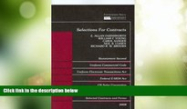 Big Deals  Selections for Contracts 2008 ed: Uniform Commercial Code, Restatement 2d  Best Seller