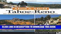 [New] Ebook Afoot and Afield: Tahoe-Reno: 201 Spectacular Outings in the Lake Tahoe Region Free