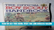 [Read] Ebook Official Boy Scout Handbook New Reales