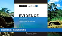 Must Have  Casenote Legal Briefs: Evidence Keyed to Park and Friedman, 12th Edition (with Evidence