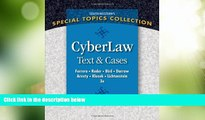 Big Deals  CyberLaw: Text and Cases  Full Read Most Wanted