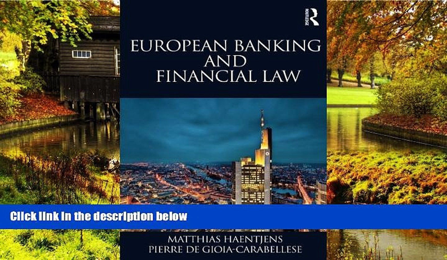 Full [PDF]  European Banking and Financial Law  READ Ebook Online Audiobook