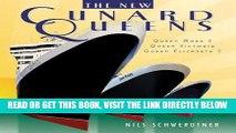 [FREE] EBOOK The New Cunard Queens: Queen Elizabeth 2, Queen Mary 2, Queen Victoria BEST COLLECTION