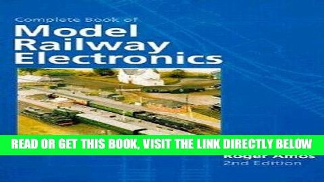 [FREE] EBOOK Complete Book of Model Railway Electronics ONLINE COLLECTION