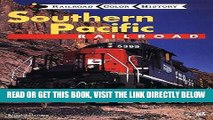 [READ] EBOOK Southern Pacific Railroad (Railroad Color History) ONLINE COLLECTION