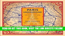 [READ] EBOOK Paris Underground: The Maps, Stations, and Design of the Metro ONLINE COLLECTION