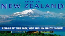 [FREE] EBOOK This Is New Zealand (World of Exotic Travel Destinations) BEST COLLECTION
