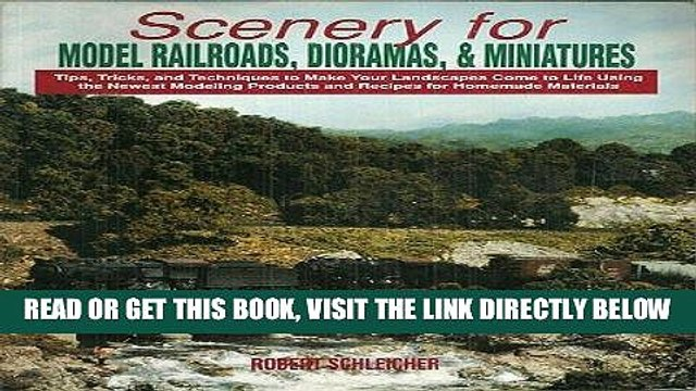 [FREE] EBOOK Scenery for Model Railroads, Dioramas,   Miniatures BEST COLLECTION