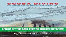 [FREE] EBOOK Scuba Diving the Wrecks and Shores of Long Island, NY ONLINE COLLECTION