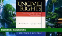 Books to Read  Uncivil Rights : Protecting and Preserving Your Job Rights  Best Seller Books Best