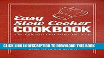 [Ebook] Easy Slow Cooker Cookbook (Slow Cooker Cookbook, Slow Cooker Recipes, Slow Cooker, Slow