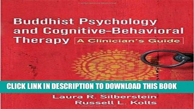 [New] Ebook Buddhist Psychology and Cognitive-Behavioral Therapy: A Clinician s Guide Free Read