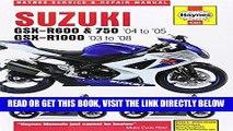 [READ] EBOOK Suzuki GSX-R600 and 750 (04-05) GSX-R1000 (03-08) Service and Repair Manual (Haynes