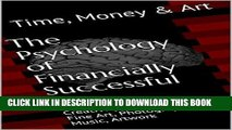 [PDF] The Psychology of Financially Successful Art: Creativity and Selling Fine Art, Photography,