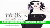 [PDF] David Downton Portraits of the World s Most Stylish Women Popular Online