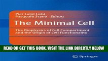 [PDF] FREE The Minimal Cell: The Biophysics of Cell Compartment and the Origin of Cell