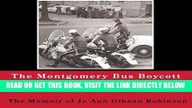 [EBOOK] DOWNLOAD Montgomery Bus Boycott and the Women Who Started It: The Memoir of Jo Ann Gibson