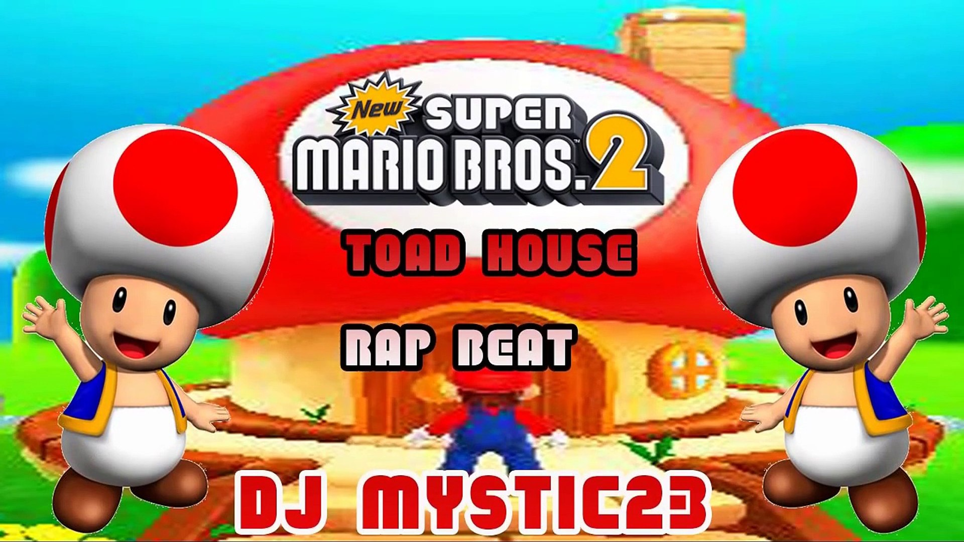 New Super Mario Bros 2 Toad House Rap Beat Video Dailymotion