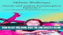[Free Read] Nicole und andere Katastrophen - Episode 1: ...von Lebensplänen, Bankgesprächen und