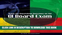 Read Now Acing the Hepatology Questions on the GI Board Exam: The Ultimate Crunch-Time Resource