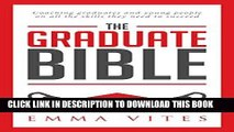 Read Now The Graduate Bible- A coaching guide for students and graduates on how to stand out in