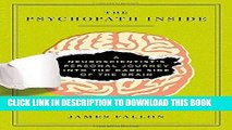 Best Seller The Psychopath Inside: A Neuroscientist s Personal Journey into the Dark Side of the