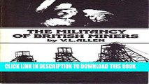 [New] Ebook Militancy of British Miners Free Online