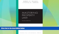 Big Deals  Mastering Property Law, Revised Printing (Carolina Academic Press Mastering)  Best