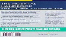 Ebook The Hospital Handbook: A Practical Guide to Hospital Visitation Free Read