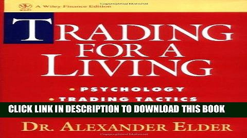 [PDF] Trading for a Living: Psychology, Trading Tactics, Money Management Download Free