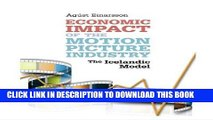 [New] Ebook Economic Impact of the Motion Picture Industry: The Icelandic Model Free Online