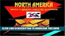 [New] Ebook North America Mining And Mineral Industry Handbook: Usa - Basic Metals Free Read
