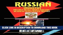 [New] Ebook Russia Precious Metals Mining Industry Business Intelligence Report Free Read