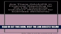 [New] Ebook Are There GA(A)PS in Financial Reporting for the Life Insurance Industry? (Research