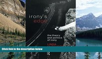 Books to Read  Irony s Edge: The Theory and Politics of Irony  Full Ebooks Most Wanted