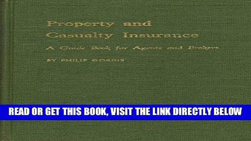 [New] Ebook Property and casualty insurance: A guide book for agents and brokers Free Online