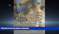 READ PDF Teaching Every Student in the Digital Age: Universal Design for Learning READ EBOOK