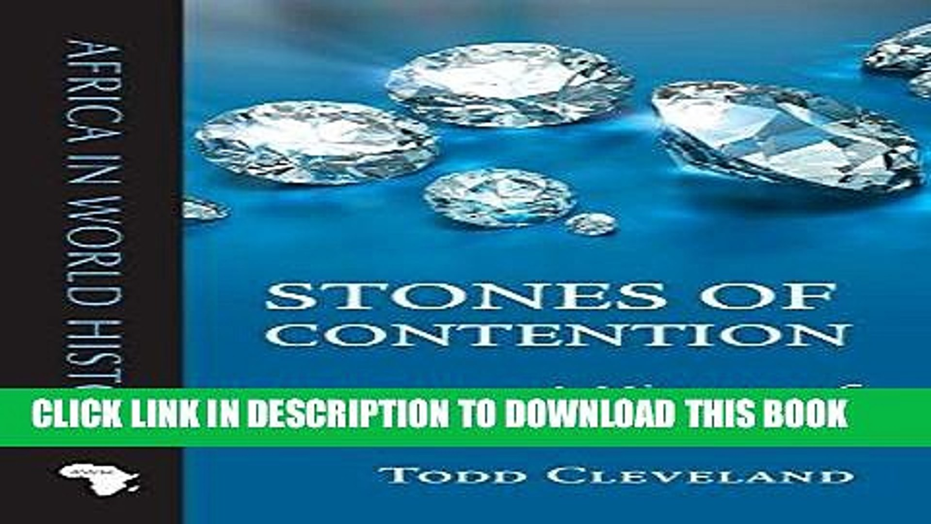 [New] Ebook Stones of Contention: A History of Africa s Diamonds (Africa in World History) Free
