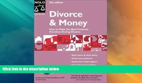 Big Deals  Divorce and Money : How to Make the Best Financial Decisions During Divorce  Full Read