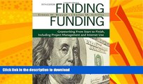 READ BOOK  Finding Funding: Grantwriting From Start to Finish, Including Project Management and